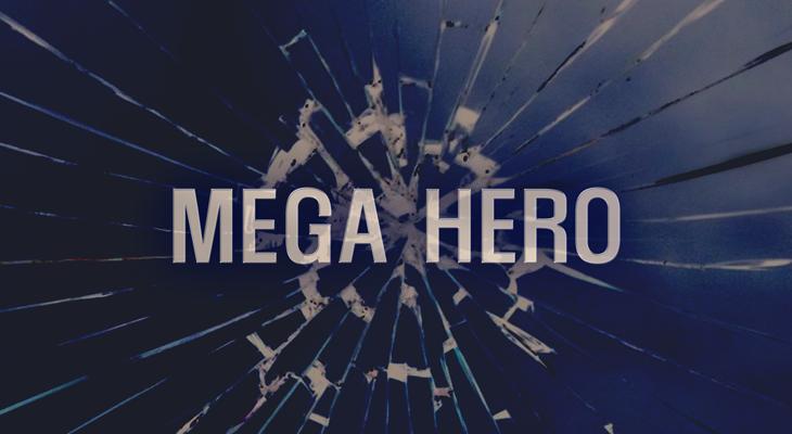MEGA HERO